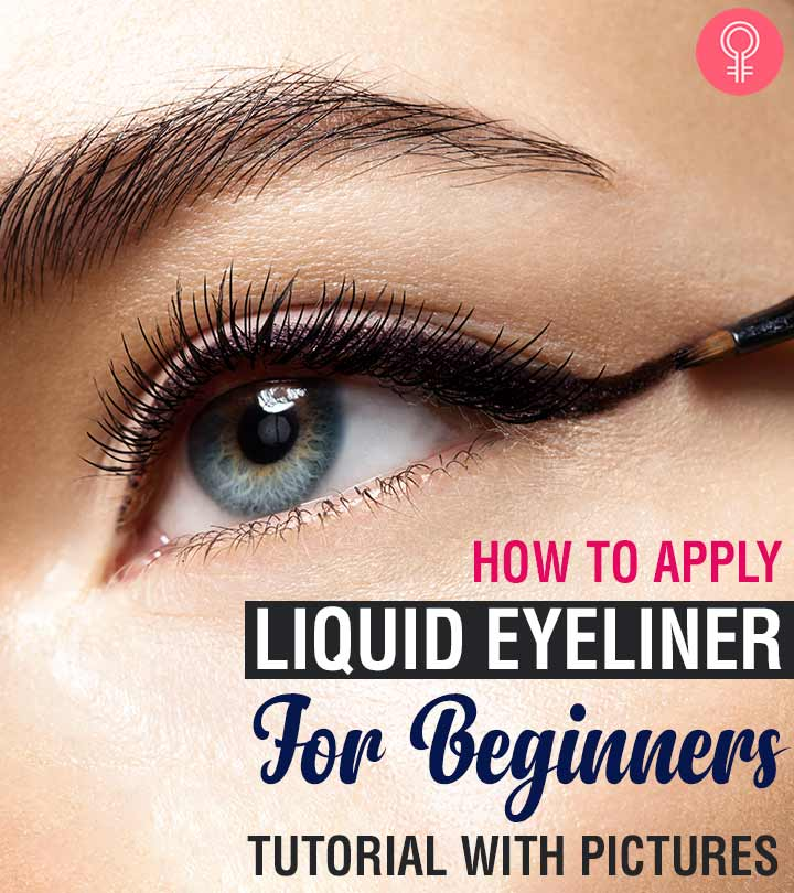 How To Apply Liquid Eyeliner For Beginners Tutorial With Pictures