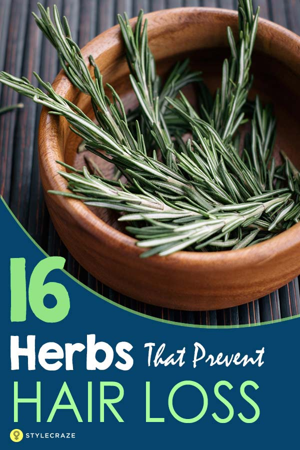 16 Miracle Herbs That Prevent Hair Loss