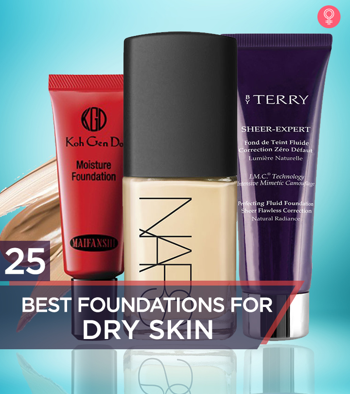 25 Best Foundations For Dry Skin