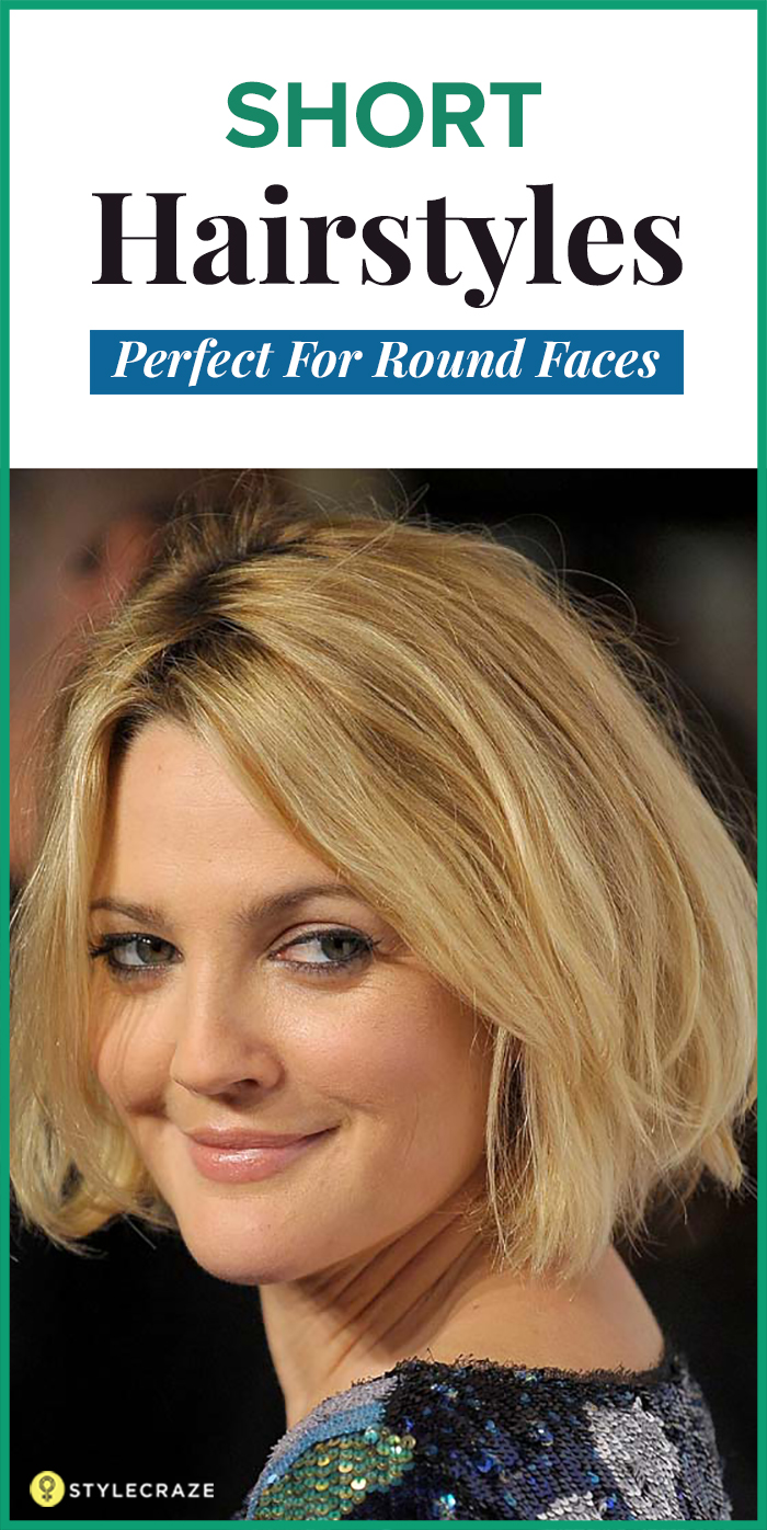 Easy hairstyles for round face shapes - 4 Goodlooking Short Hairstyles For Round Faces