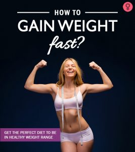 How To Gain Weight – The Best Diet Chart And Expert Tips