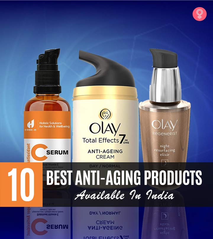 Best Anti Aging Products 2019 10 Best Anti Aging Products For Youthful Skin   2019