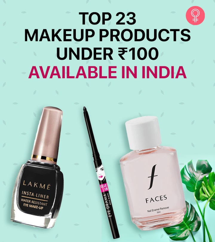 Top 23 Makeup Products Under ₹100 Available in India