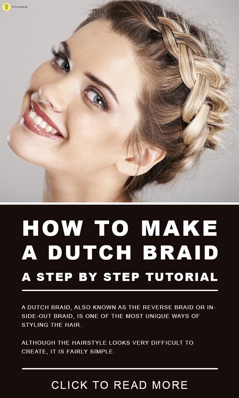 Awe Inspiring How To Make A Dutch Braid A Step By Step Tutorial Hairstyles For Women Draintrainus