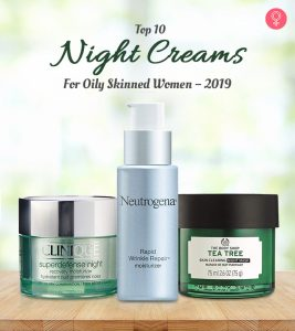 Top 10 Night Creams For Oily Skinned Women – 2020