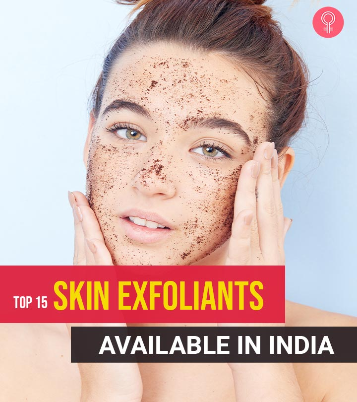 Top 15 Skin Exfoliants Available In India – 2020
