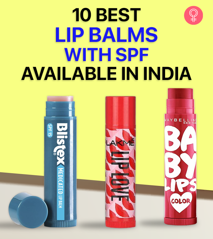 10 Best Lip Balms With SPF Available In India – 2021 Update