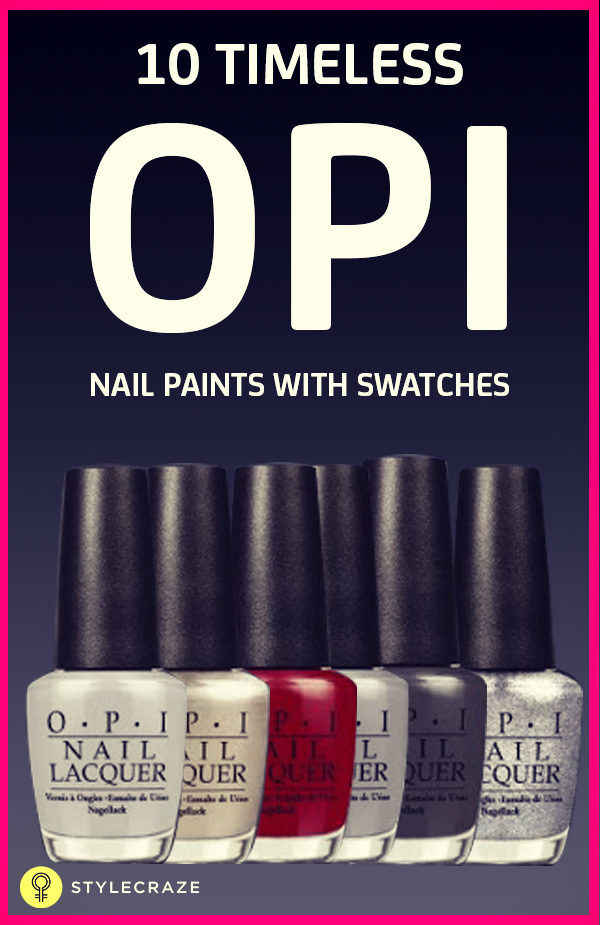10 Timeless OPI nail paints with swatches