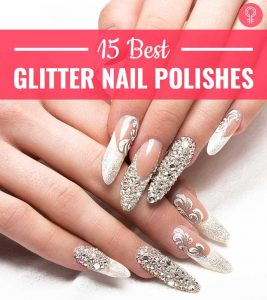 15 Best Glitter Nail Polishes For Perfect Sparkly Nails