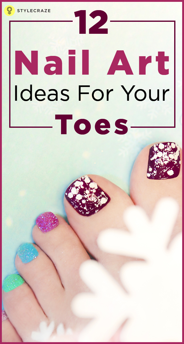 Nail art ideas for your toes 12 nail art ideas for your toes prinsesfo Images