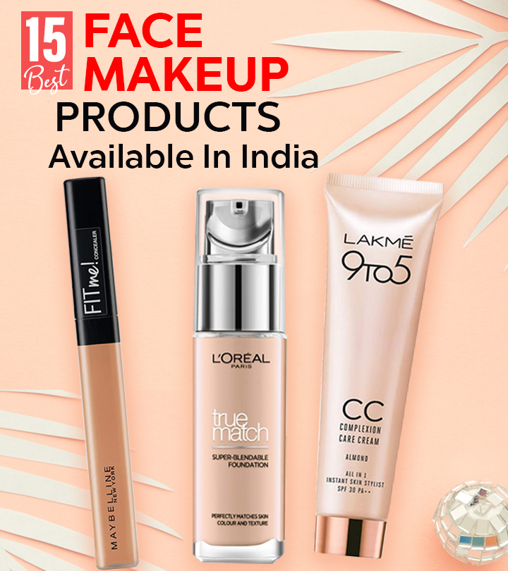 Best Face Makeup Products Available In India – Our Top 15