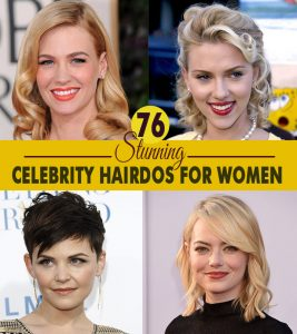 76 Stunning Celebrity Hairdos For Women