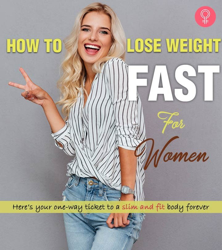How To Lose Weight Fast For Women 21 Best Ways