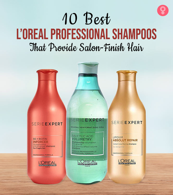 10 Best L Oreal Professional Shampoos That Provide Salon Finish Hair