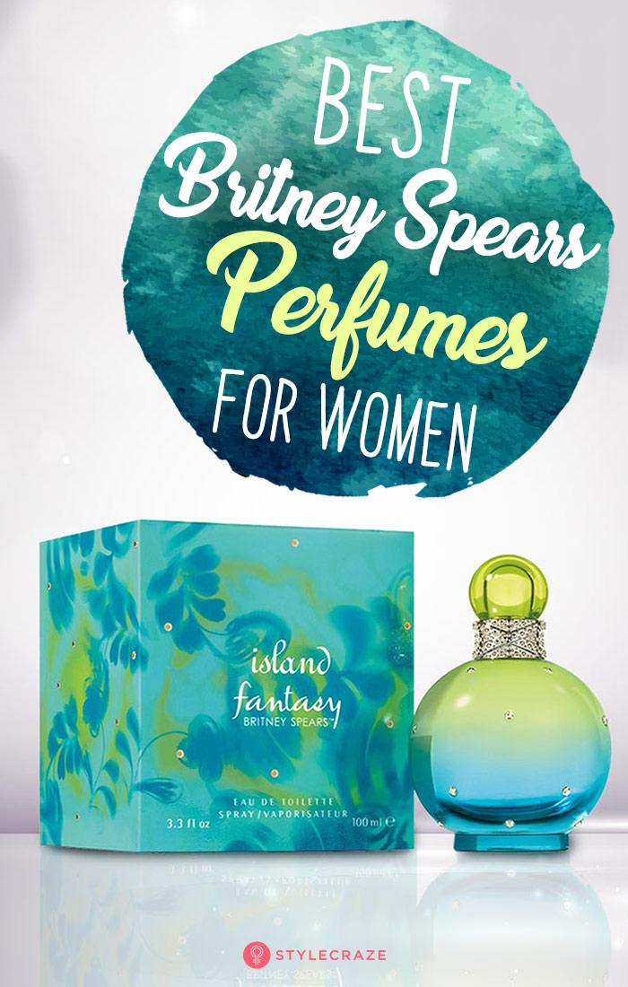 2019 10 Best Update Britney Perfumes For Women Spears wvm8n0N