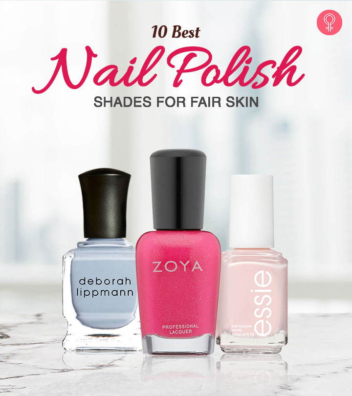 10 Best Nail Polish Shades For Fair Skin