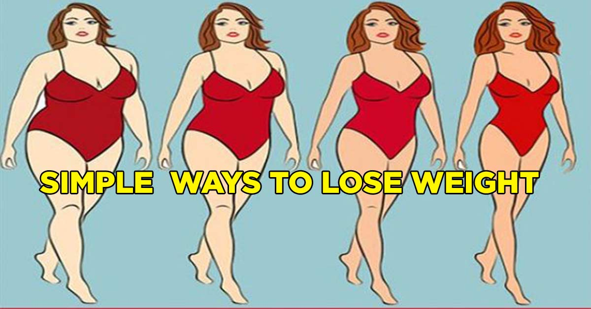 25 Simple Ways To Lose Weight Without Dieting - Tips