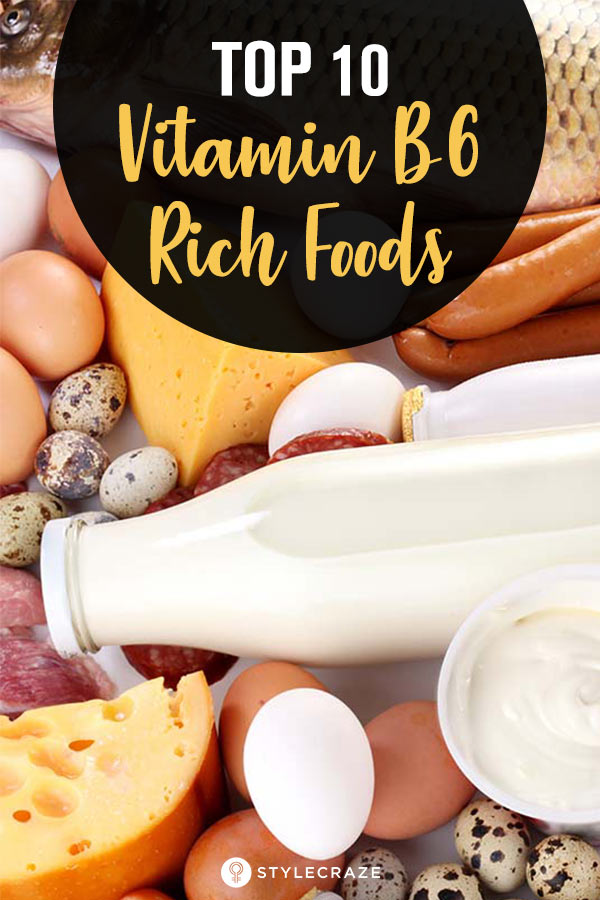 Top 10 Vitamin B6 Rich Foods