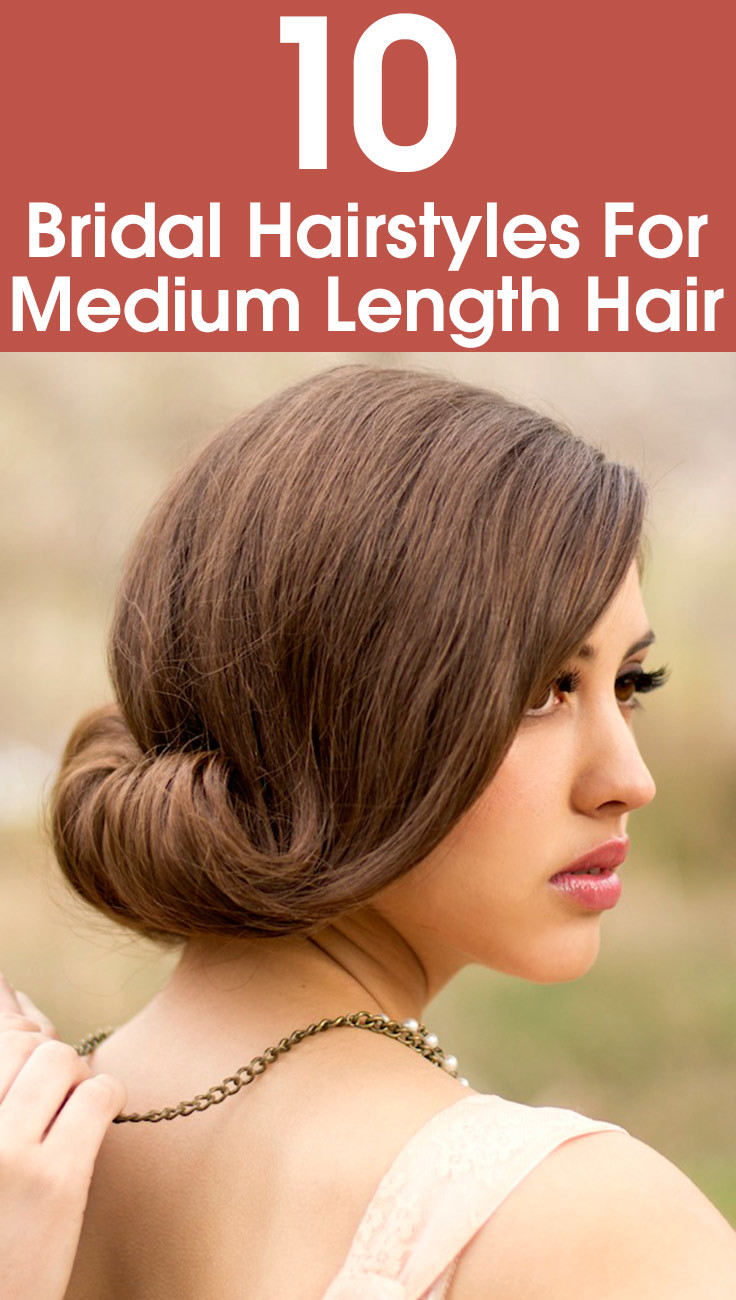 Medium Wedding Hairstyles: 10 Bridal Hairstyles For Medium Length Hair