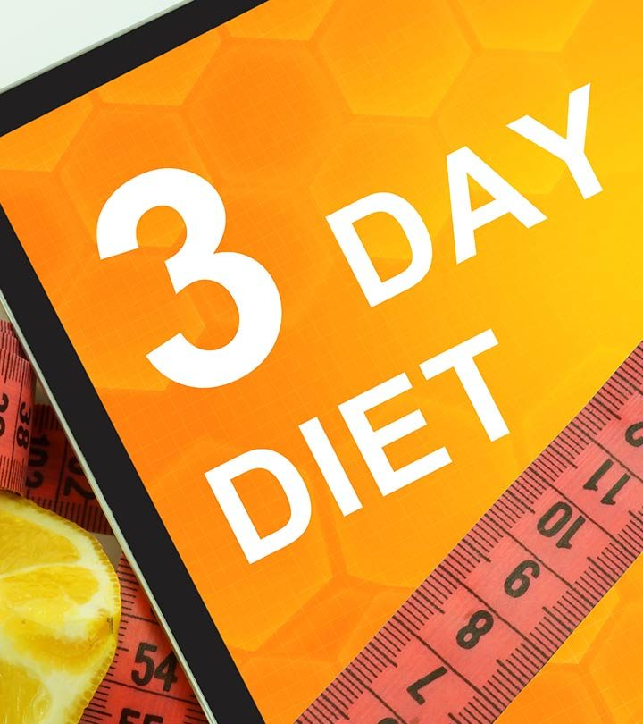 The 3 Day Diet Plan: Everything You Need To Know