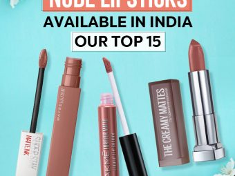 Best Nude Lipsticks Available In India – Our Top 15