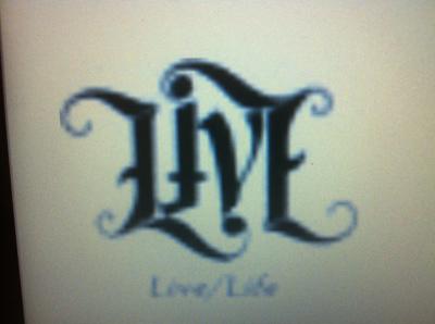 a Live tattoo