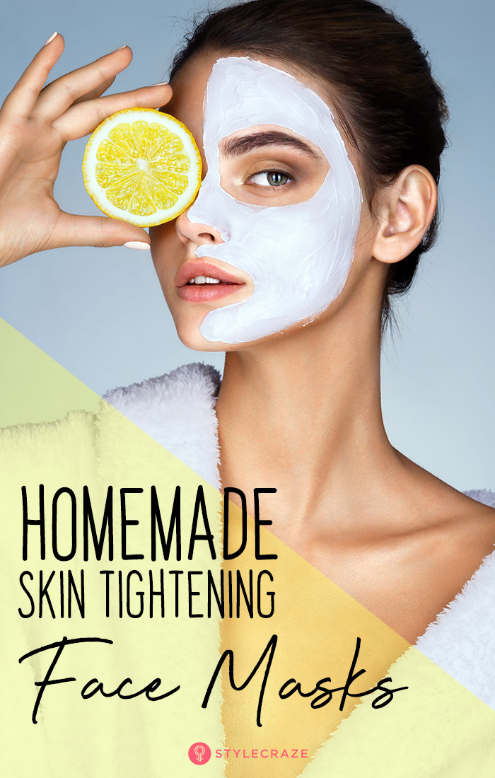 6 Homemade Skin Tightening Face Packs