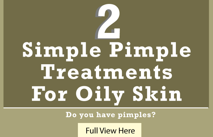 Treatments For Oily Skin
