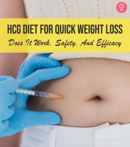 hCG Diet For Quick Weight Loss – Does It Work, Safety, And Efficacy