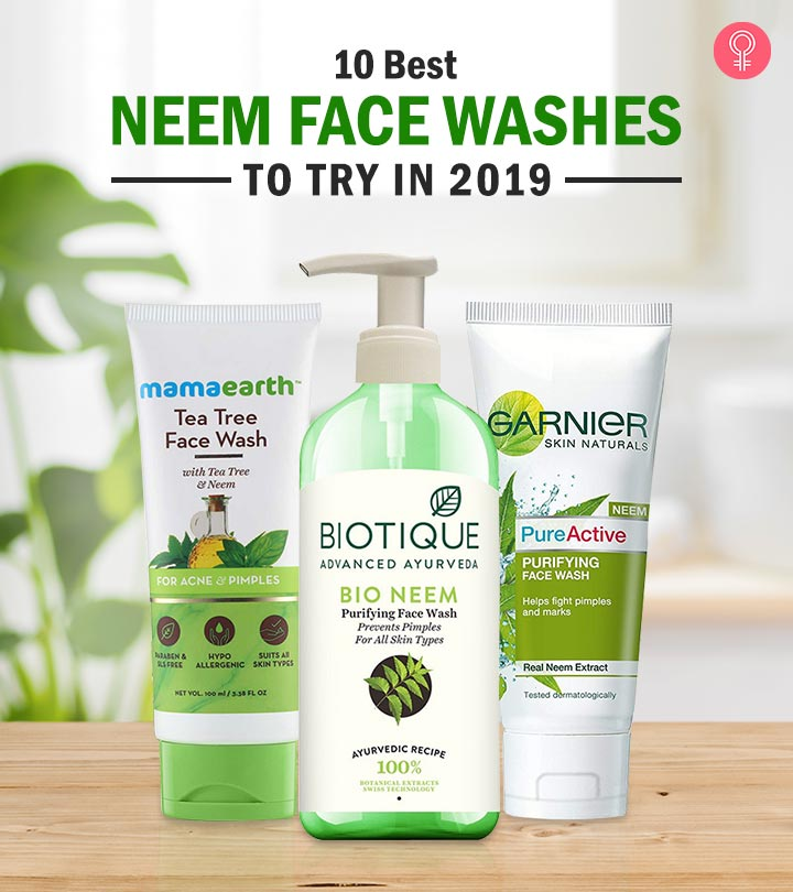10 Best Neem Face Washes to Try in 2020