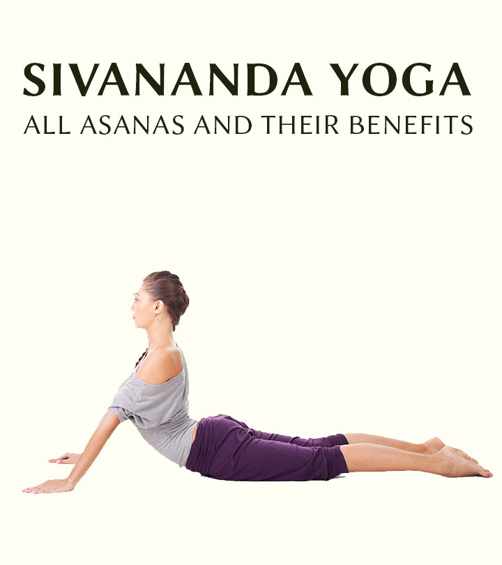 Sivananda Yoga – All Asanas And Their Benefits