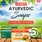 Best Ayurvedic Soaps Available In India