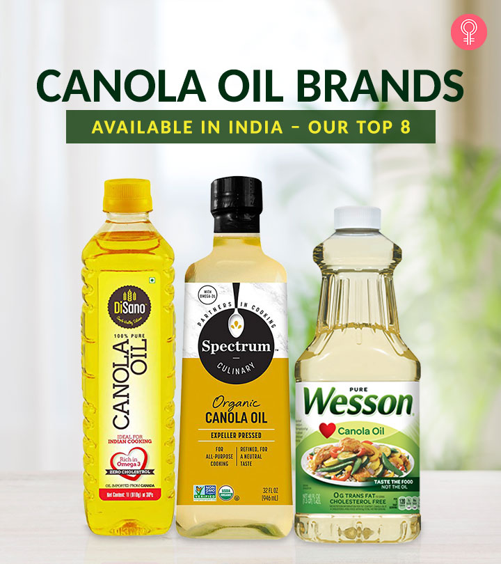 Best Canola Oil Brands Available In India – Our Top 8