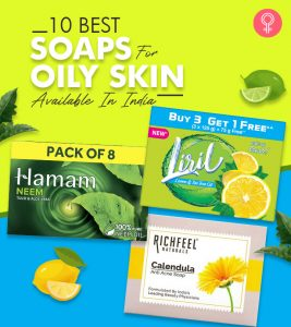 10 Best Soaps For Oily Skin Available In India