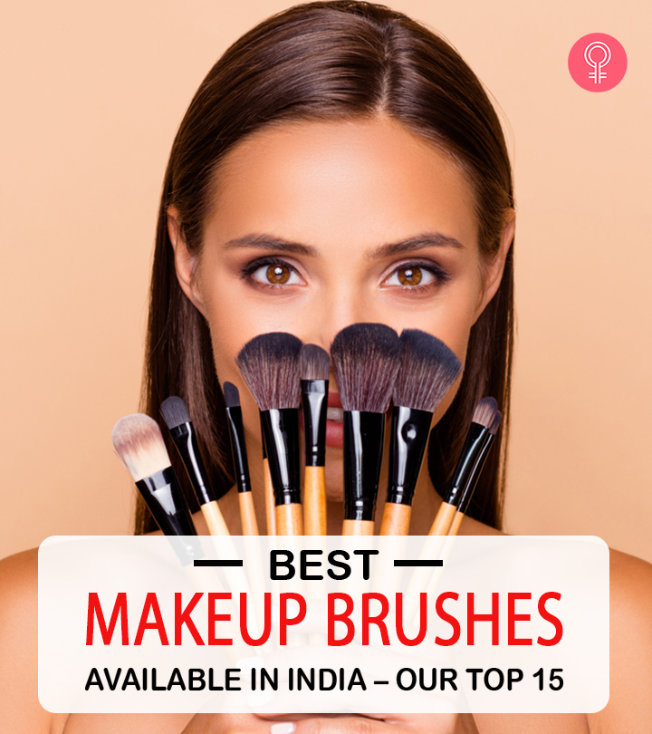 Best Makeup Brushes Available In India – Our Top 15