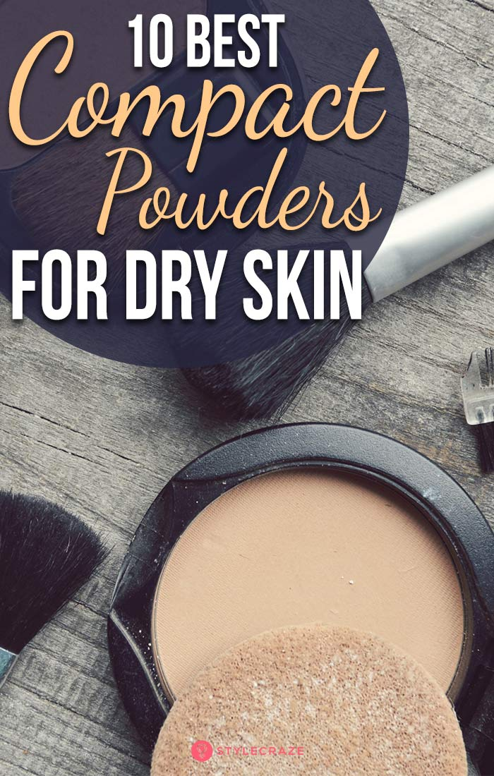 10 Best Compact Powders For Dry Skin - 2019 Update (With