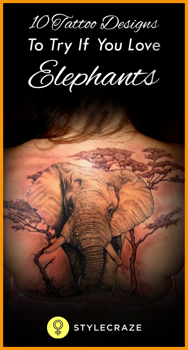 10 tatoo designs to try if you love elephant