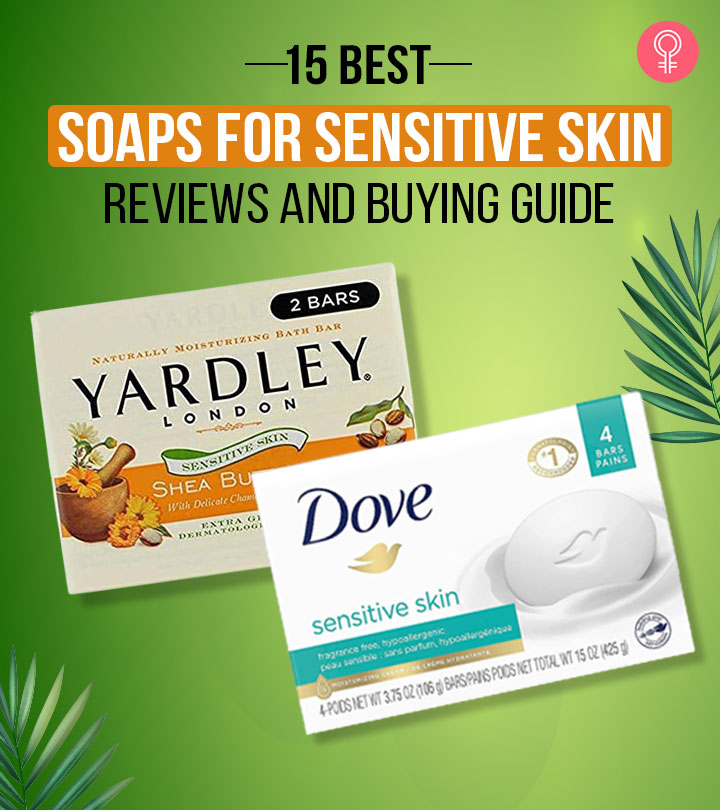 15 Best Soaps For Sensitive Skin In 2021- Reviews And Buying Guide