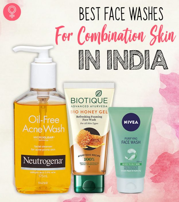 Best Face Washes For Combination Skin In India Top 11 Picks