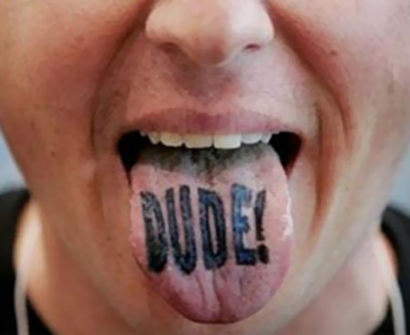 Dude Tongue Tattoo