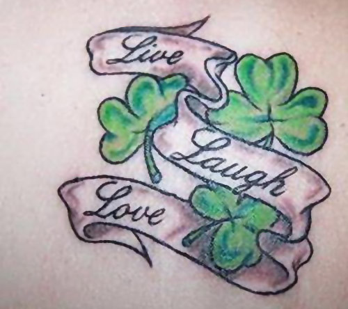 "Live, Laugh, Love"" Shamrock Tattoo"