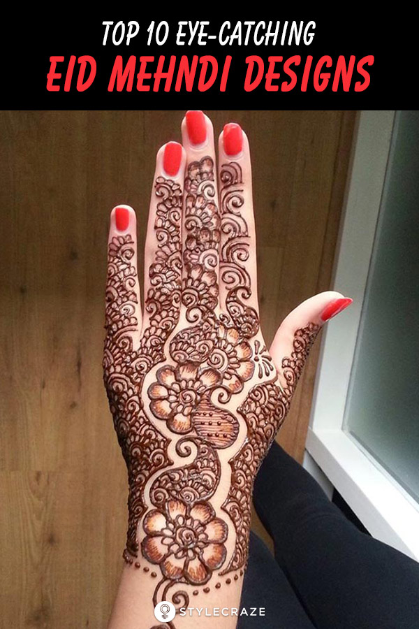 Top 10 Eye Catching Eid Mehndi Designs You Should Try In 2019