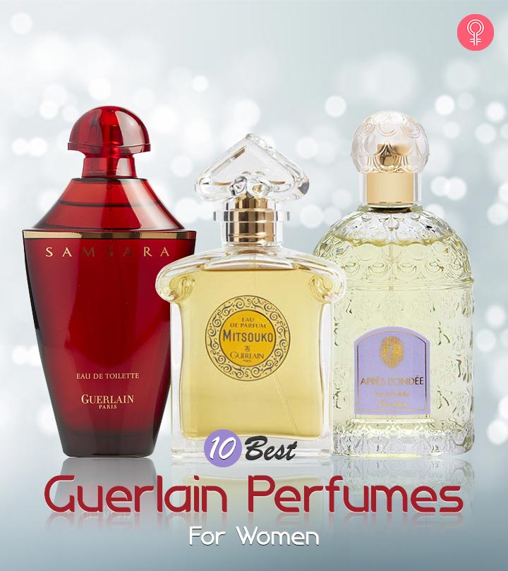 10 Best Guerlain Perfumes For Women
