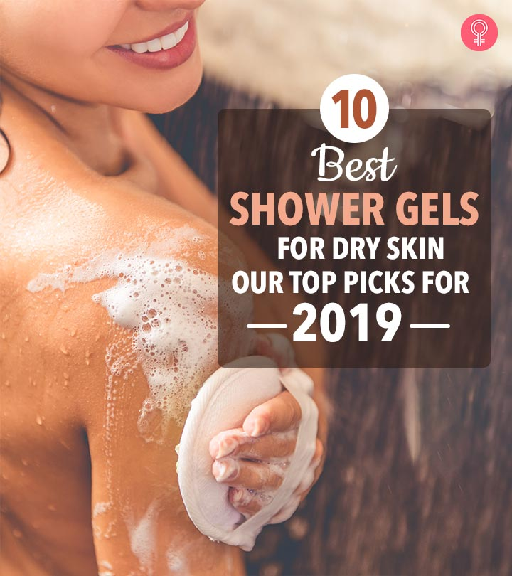 10 Best Shower Gels For Dry Skin – Our Top Picks For 2019
