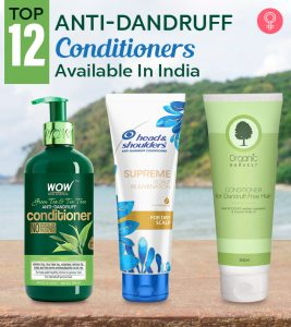 Top 12 Anti-Dandruff Conditioners Available In India