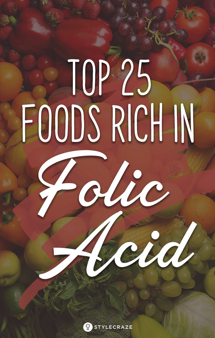 Top 25 Foods High in Folic Acid You Should Include In Your Diet