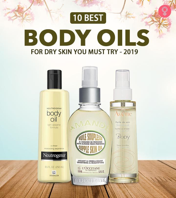 10 Best Body Oils For Dry Skin You Must Try 2019