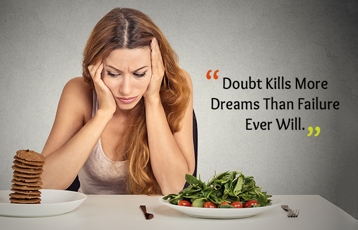 Motivational Quotes for Weight Loss - Doubt Kills More Dreams Than Failure Ever Will