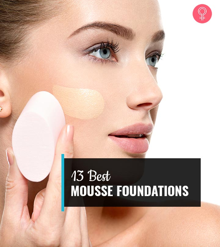 13 Best Mousse Foundations (2020) For An Airbrushed Finish