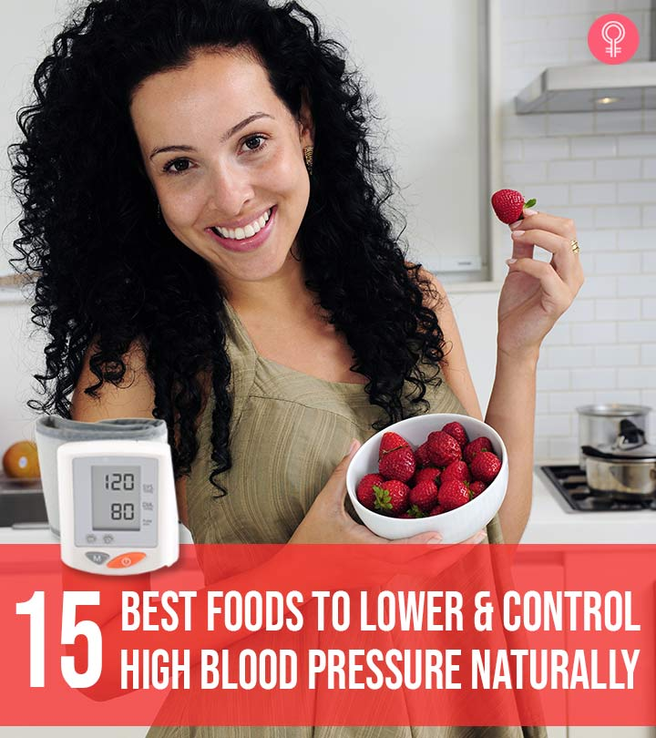 15 Best Foods To Lower And Control High Blood Pressure Naturally